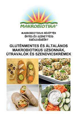 Gluténmentes és általános makrobiotikus uzsonnák, útravalók és szendvicskrémek