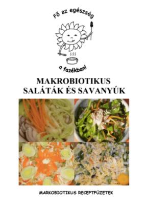 Makrobiotikus saláták és savanyúk